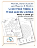 Matter, Heat Transfer, and Forces & Motion Crossword and Word Search Combo