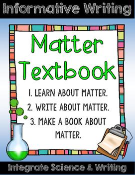 Matter Informative Writing Project