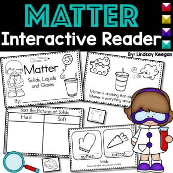 Matter Interactive Reader- Solids, Liquids and Gases