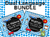 Matter / La Materia : Dual Language Bundle