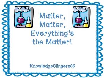 Matter, Matter, Everything's the Matter- Task Cards