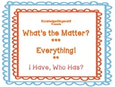 Matter, Matter, What's the Matter?   I Have, Who Has? Game