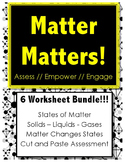 Matter Matters - BUNDLE PACK!!! - Science // States of Mat