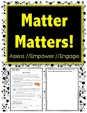 Matter Matters - STATES OF MATTER - Science // Reading Comprehension