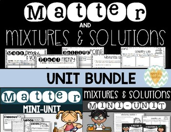Matter, Mixtures, & Solutions Unit for Upper Grades