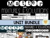 Matter and Mixtures & Solutions Unit Bundle