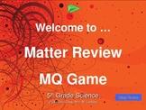Matter Multi-Q (Jeopardy Like Game)