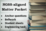 7th Grade NGSS : Matter Packet