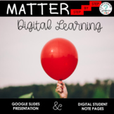 Matter Notes and Presentation for 5th Grade with Google Slides