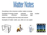 Matter Notes - skeletal/fill in the blank and complete