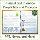 Matter: Physical and Chemical Properties PPT and Student Notes