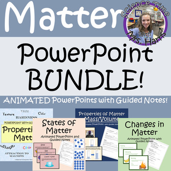 Matter PowerPoint BUNDLE Note Taking sheets READY-TO-PRINT