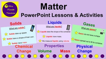 Matter PowerPoint Lessons and Activities