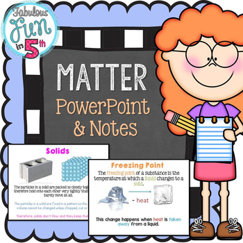 Matter: PowerPoint and Notes