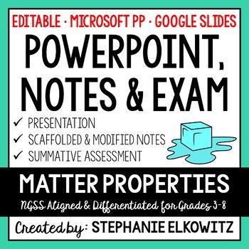 Matter Properties PowerPoint, Notes & Exam