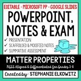 Matter Properties PowerPoint, Notes & Exam - Google Slides