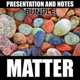Matter Presentation and Notes BUNDLE | Distance Learning