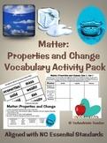 Properties of Matter Vocabulary Activties