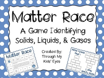 Matter Race A Game Identifying States Of Matter By