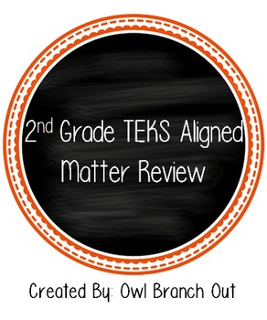 Matter Review TEKS Aligned 2nd Grade