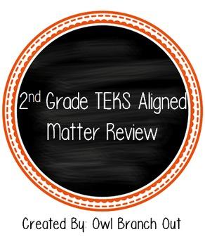 Matter Review TEKS Aligned 2nd Grade