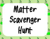 Matter Scavenger Hunt