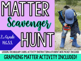 Matter Scavenger Hunt, Lesson & Graphing Activity- 2nd Grade-NGSS-(2-PS1-1)