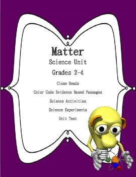 Matter Science Close Reads and Activities