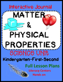 Matter and Physical Properties Science Unit w/Lesson Plans - K, 1st & 2nd Grades
