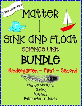 """Matter"" & ""Sink and Float"" BUNDLE for Kindergarten, First"