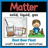 Matter: Solid, Liquid, & Gas {Root Beer Float} Craft Bookl