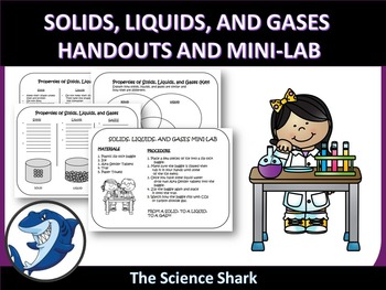 Matter - Solids, Liquids, and Gases - Handouts and Mini-Lab