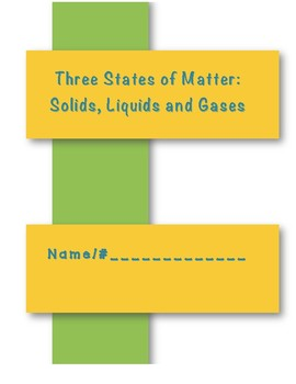 Matter:  Solids, Liquids, and Gases Student Booklet