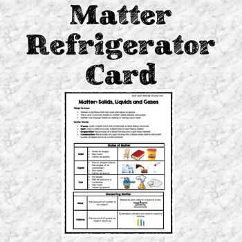 Matter: Solids, Liquids, and Gases Refrigerator Card (Study Sheet)