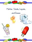 Matter: Solids, Liquids, and Gases