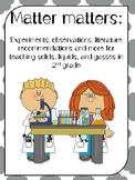 Matter: Solids, Liquids, and Gasses for 2nd grade