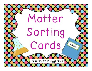 Matter Sorting Cards {{Freebie}}