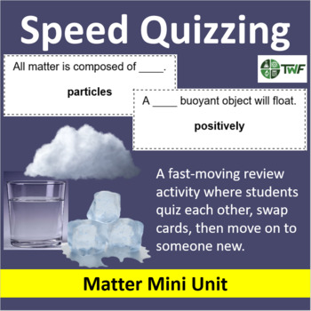 Matter - Speed Quizzing