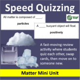 Matter - Speed Quizzing
