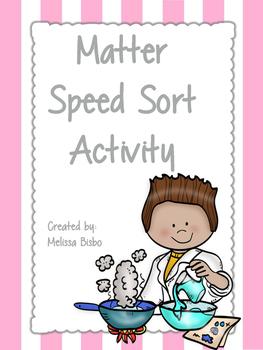 Matter Speed Sort Activity