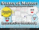 Matter: Interactive Notebook BUNDLE - States of Matter - Solids, Liquids, Gases