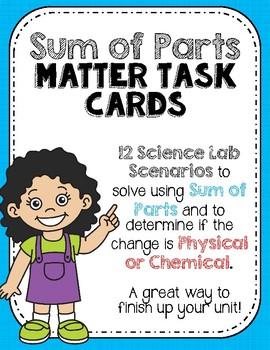 Matter Sum of its Parts Task Cards {12 Science Scenarios}