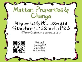 Matter Task Cards 5th Grade Common Core 5.P.2.2 and 5.P.2.3 {QR Codes}