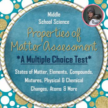 Properties of Matter Test: Multiple Choice Assessment for
