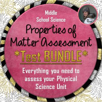 Properties of Matter Test BUNDLE