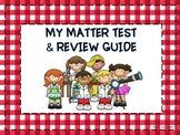 Matter Test and Review Guide