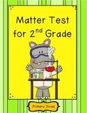 Matter Test for 2nd Grade