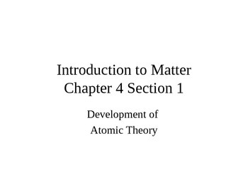Matter: The Atomic Theory