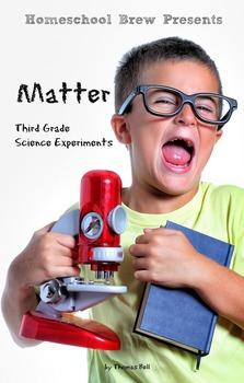 Matter (Third Grade Science Experiments)