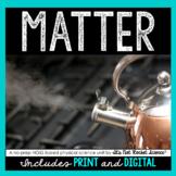Matter Unit - Distance Learning Compatible